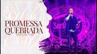 Michel Teló - Promessa Quebrada | DVD Bem Sertanejo