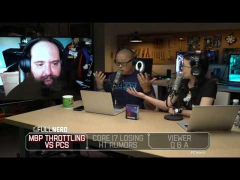 MacBook Pro throttling vs PCs, Core i7 losing hyper-threading rumors, and Q&A | The Full Nerd Ep. 60