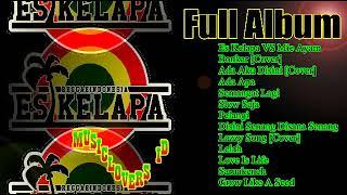 Gambar cover ES KELAPA [REGGAE] - FULL ALBUM