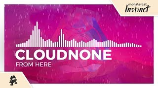 CloudNone   From Here [Monstercat Release]