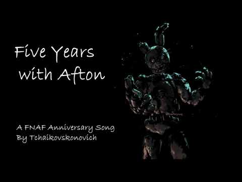 [Fan Song] Five Years with Afton (FNAF 5 year Anniversary Tribute)