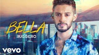 Musik-Video-Miniaturansicht zu Bella Songtext von Ruggero Pasquarelli
