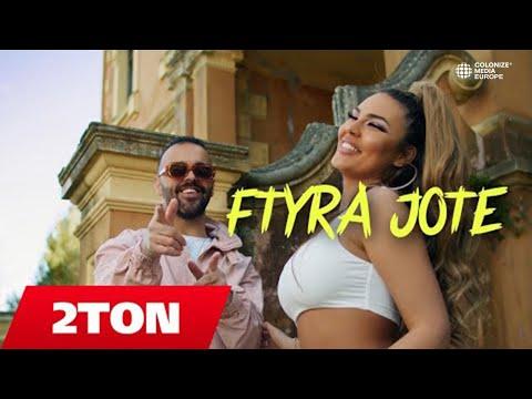 2TON - FTYRA JOTE