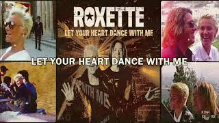 Roxette - Let Your Heart Dance With Me (Lyric video) - YouTube