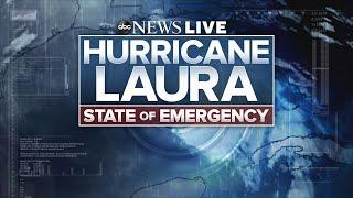 Hurricane Laura LIVE coverage: Powerful storm set to make landfall in Texas, Louisiana | ABC News