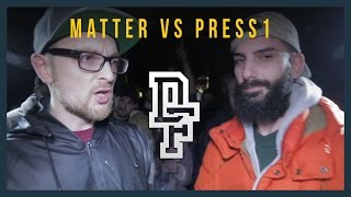 MATTER VS PRESS1 | Don