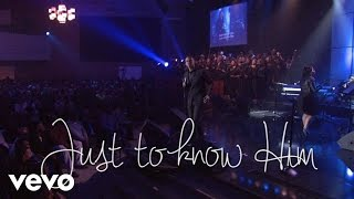 Charles Jenkins & Fellowship Chicago - Just To Know Him (Lyric Video/Live)