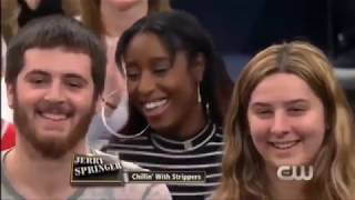 "Jerry Springer Show 2019 | ""Chillin' With Strippers"""