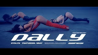 HYOLYN(효린) - Dally 달리 (Feat.GRAY) [Official Music Video]