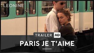 Paris je t'aime Film Trailer