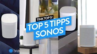 Top 5 - Die besten Sonos Tipps