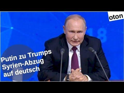 Putin zu Trumps Syrienabzug auf deutsch [Video]