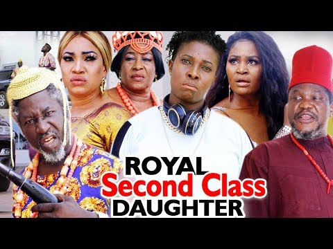 Royal Second Class Daughter Season 1 & 2 - New Chizzy Alichi 2019 Latest Nigerian Movie
