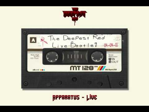 The Deepest Red - Apparatus - Live Bootleg: 04-04-2011