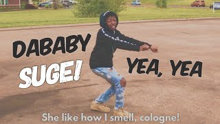 Dababy   SUGE (BABY ON BABY) DANCE VIDEO! @YvngHomie