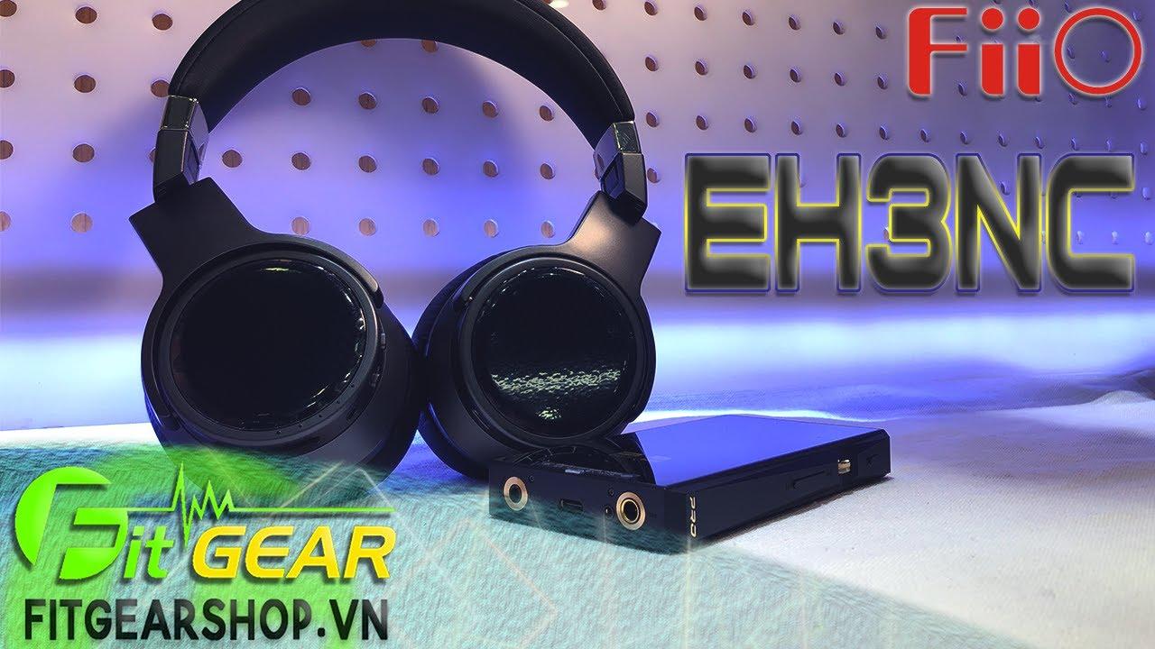 Đánh giá tai nghe chống ồn FiiO EH3NC