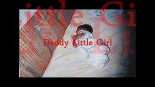 Daddy Little Girl