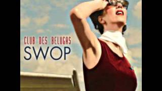 Club Des Belugas - The Road Is Lonesome video