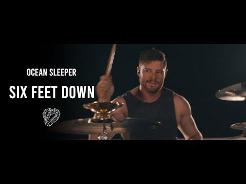 Ocean Sleeper - Six Feet Down [Official Music Video] online metal music video by OCEAN SLEEPER