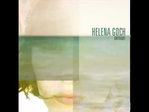 Perhaps (Song) by Helena Goch