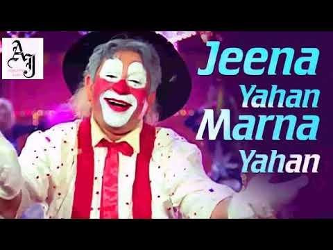 Jeena Yahan Marna Yahan Song :Mera naam joker : mukesh