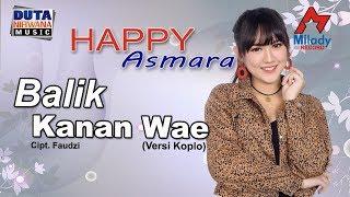 Chord (Kunci) Gitar dan Lirik Lagu Balik Kanan Wae - Happy Asmara