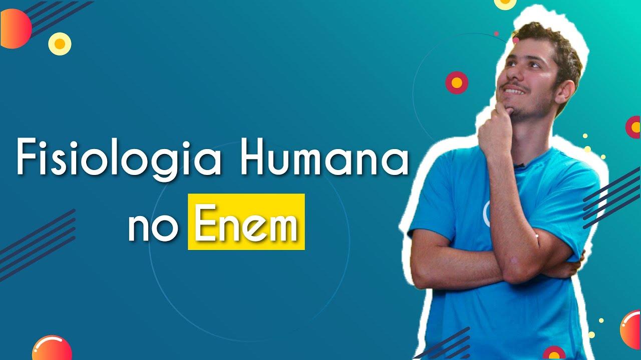 Fisiologia Humana no Enem