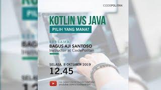 Kotlin vs Java Pilih yang Mana