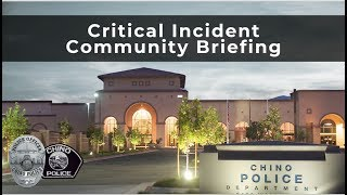 Chino Police Department - Critical Incident Community Briefing