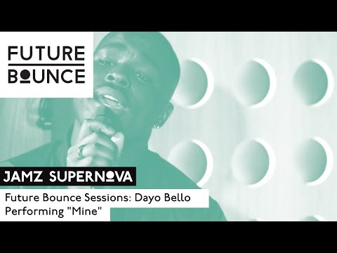 Dayo Bello - Mine (Future Bounce Session Live Performance)