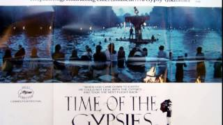 Time of the Gypsies - Ederlezi (Goran Bregović)