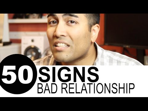 50 Signs You're in a Bad Relationship