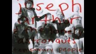 Jospeh Arthur - Say Goodbye