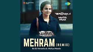 Mehram - Remix