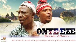 Onye-Eze - Latest Nigerian Nollywood Movie