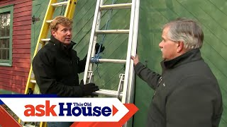 How To Use Ladders Safely | Ask This Old House