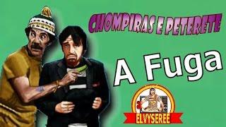 Chompiras e Peterete - A Fuga (1972) Inédito e Dublado