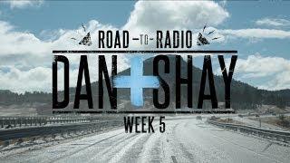 """Dan + Shay - """"Road to Radio"""" (Week 5)"""