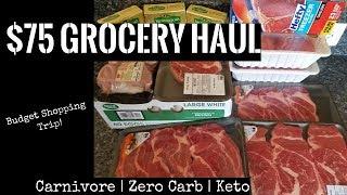 $75 Grocery Haul | 1 Week of Food | Carnivore, Zero Carb, Keto