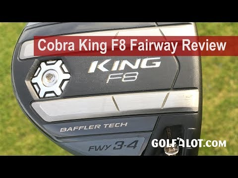 Cobra King F8 Fairway Review By Golfalot