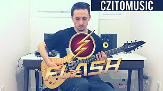 The Flash   Main Theme Guitar Cover   CZito 2018