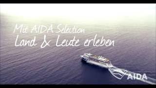 AIDA Selection: Fremde Länder und Kulturen entdecken