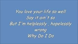 Daniele Negroni - Why do I do ( Lyrics )