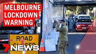 Coronavirus: More Melbourne suburbs at risk of lockdown ahead of COVID surge | 7NEWS