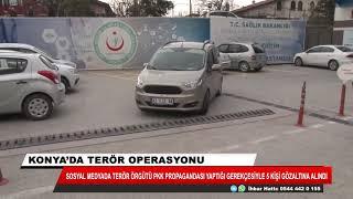 Konya'da terör operasyonu: 5 gözaltı