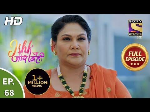 Ishk Par Zor Nahi - Ep 68 - Full Episode - 16th June, 2021