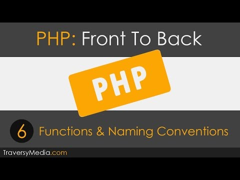 PHP Front To Back [Part 6] - Functions
