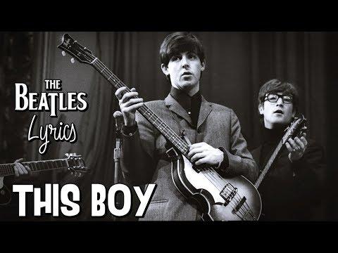 The Beatles - This Boy (Lyrics)