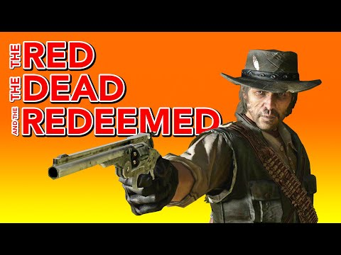 Red Dead Redemption Recapped, For Those Requiring A Refresher