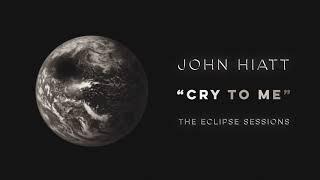 "John Hiatt - ""Cry To Me"" [Audio Only]"